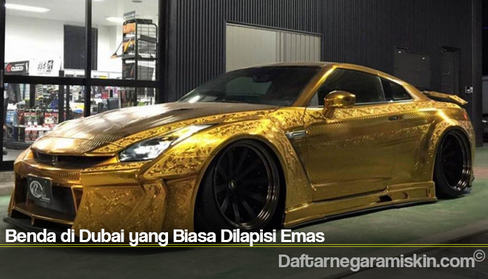 Benda di Dubai yang Biasa Dilapisi Emas
