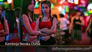 Kamboja Neraka Dunia