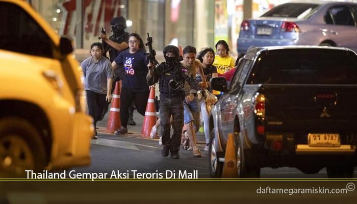 Thailand Gempar Aksi Teroris Di Mall