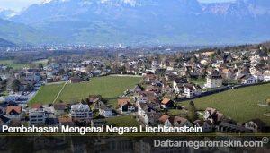 Pembahasan Mengenai Negara Liechtenstein