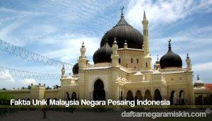 Fakta Unik Malaysia Negara Pesaing Indonesia