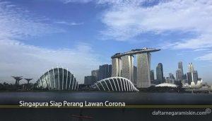 Singapura Siap Perang Lawan Corona